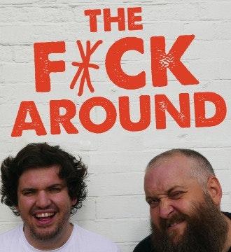 The F*ck Around