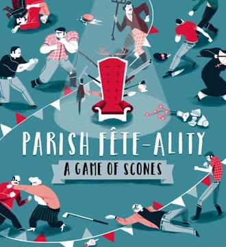 Parish Fete-ality: A Game of Scones
