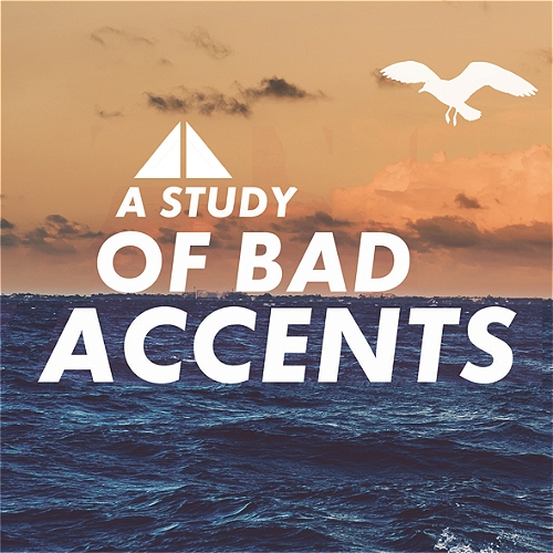A Study of Bad Accents