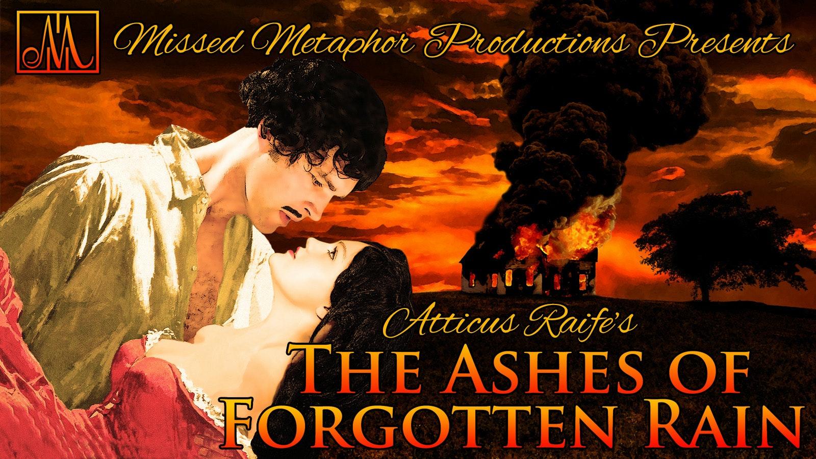 The Ashes of Forgotten Rain