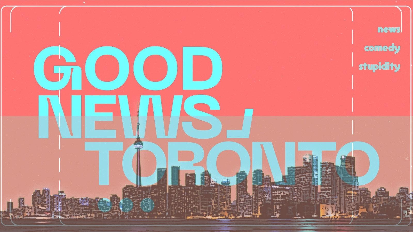 Good News Toronto