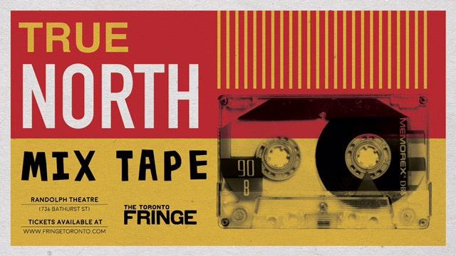 True North Mixtape