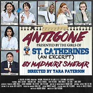 Antigone, presented by the girls of St. Catherine's (an Excerpt)