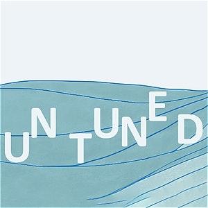 UnTuned