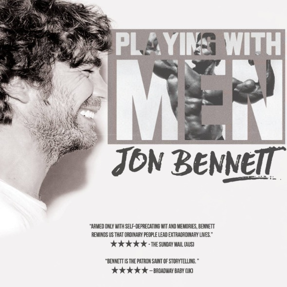 Jon Bennett: Playing With Men