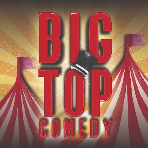 Big Top Comedy